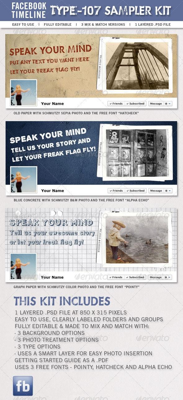 Type-107 Facebook Timeline Sampler Kit