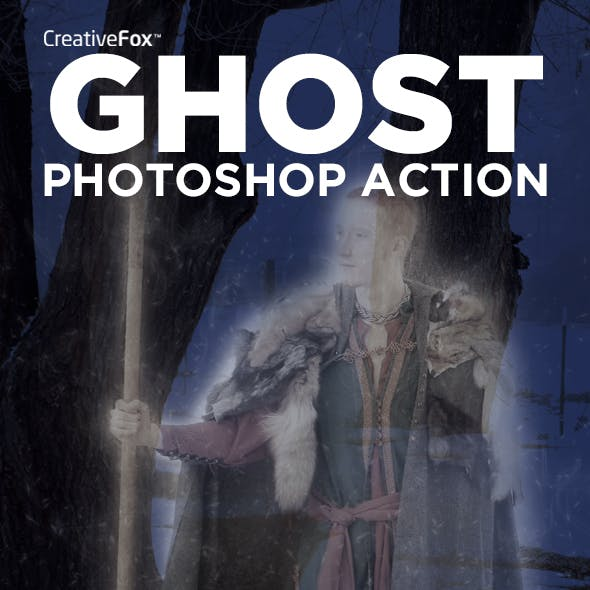 Ghost Photoshop Action - Ghost Creator Action