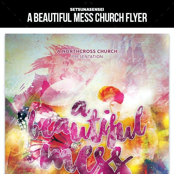 A Beautiful Mess Church Flyer