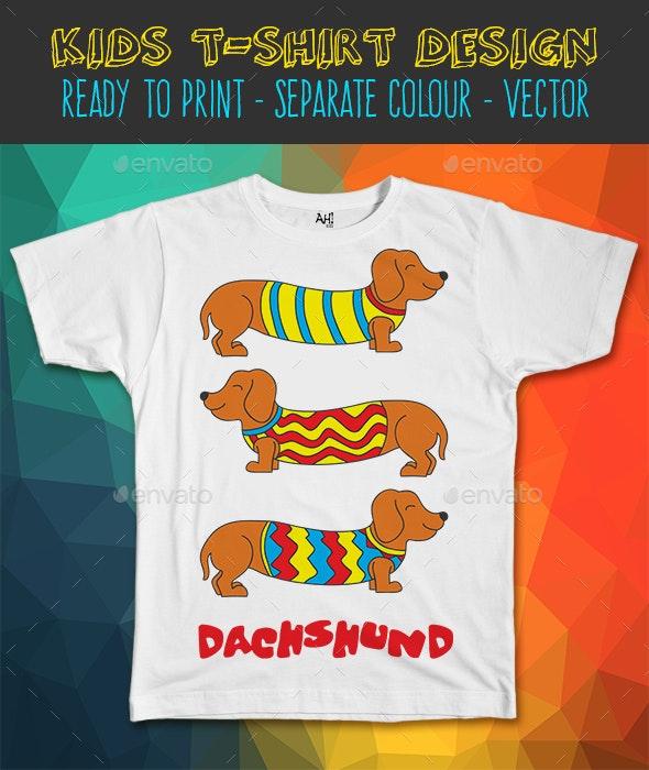 Dachshund Dog Funny Kids T-shirt Design - Funny Designs