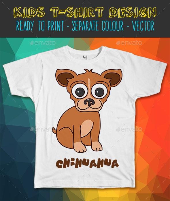 Chihuahua Dog Kids T-shirt Design - Funny Designs