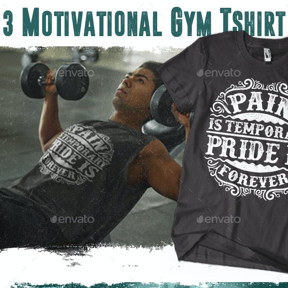 3 Motivational Gym Tshirt Vol.1