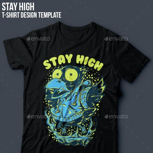 Stay High T-Shirt Design