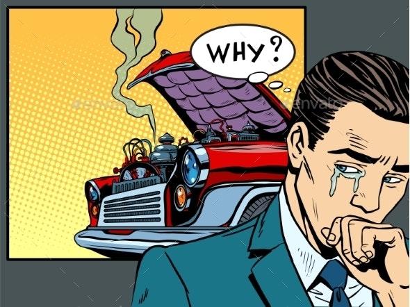 Man Weeps Car Broke Down - People Characters