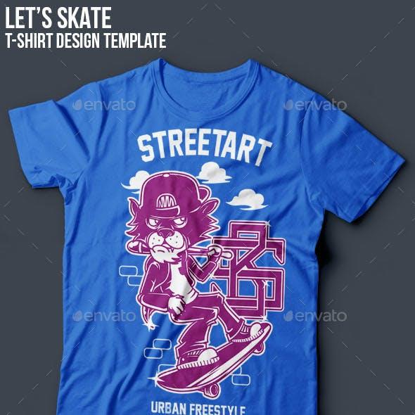 Let's Skate T-Shirt Designs