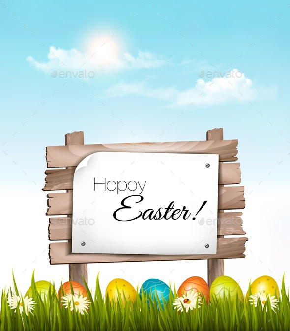 Happy Easter Background Easter Eggs and Wooden Sign - Miscellaneous Seasons/Holidays