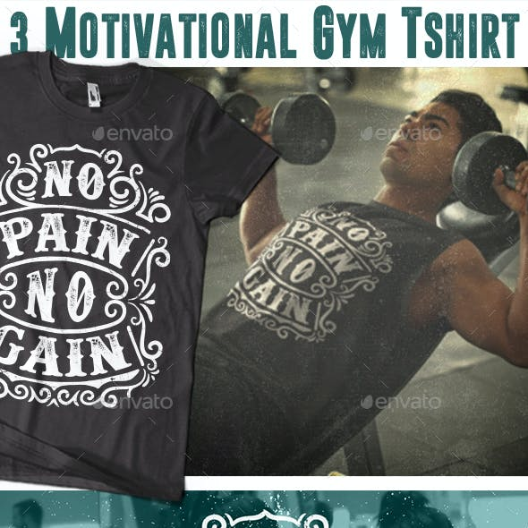 3 Motivational Gym Tshirt Vol.2
