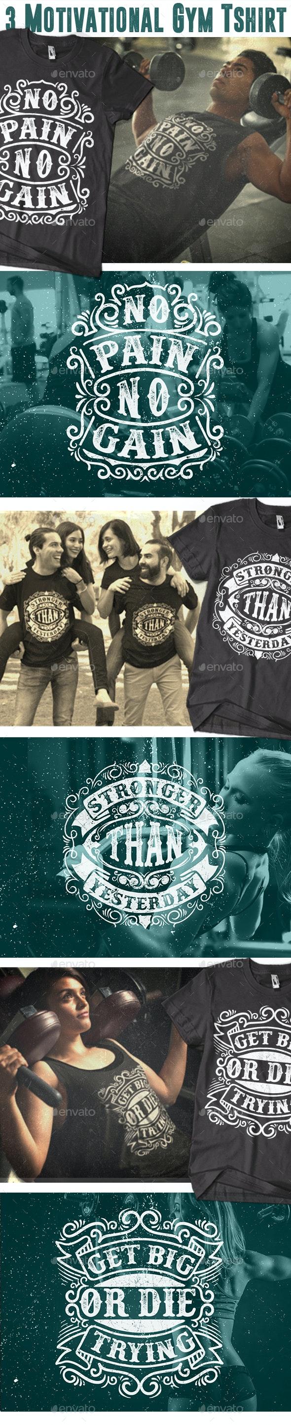 3 Motivational Gym Tshirt Vol.2 - T-Shirts