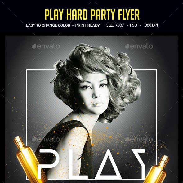 Play Hard Party Flyer