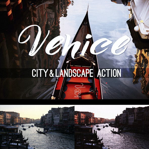Venice Landscape Photoshop Action - atmospheric toning for urban, cityscape & landscape photography