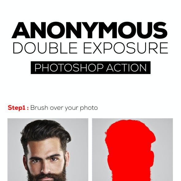 Anonymous Double Exposure Action