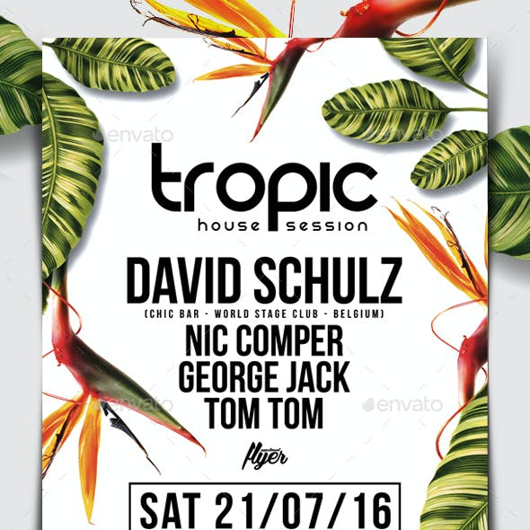 Tropic House Session Flyer