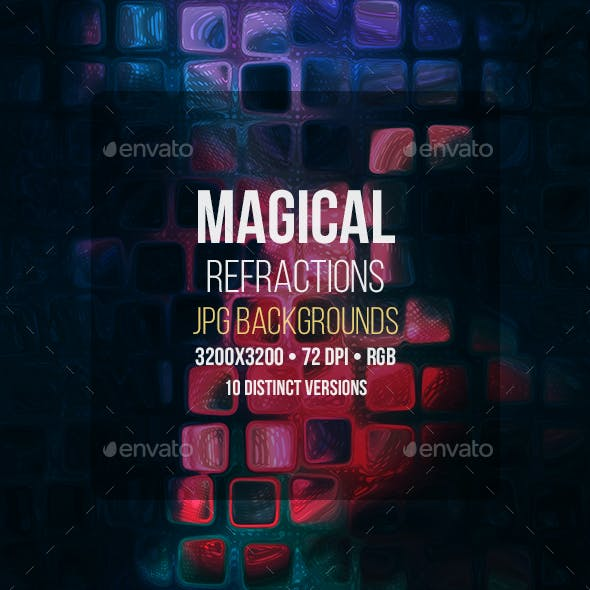 Magical Refraction Backgrounds