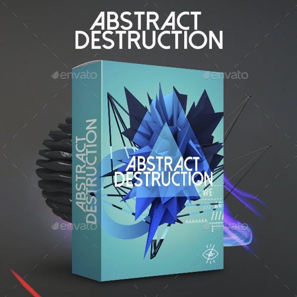 Abstract Destruction