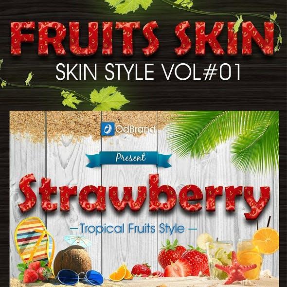 Tropical Fruit Skin Vol.1