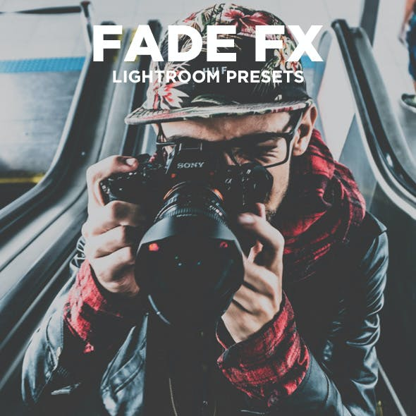Fade FX - Lightroom Presets