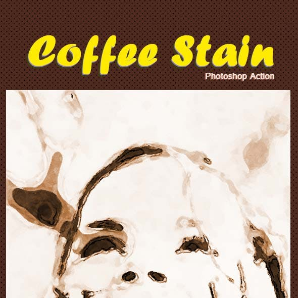 Coffee Stain Effect Photoshop Action