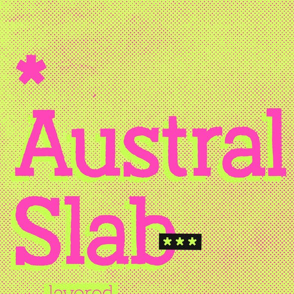 Austral Slab *Complete Family
