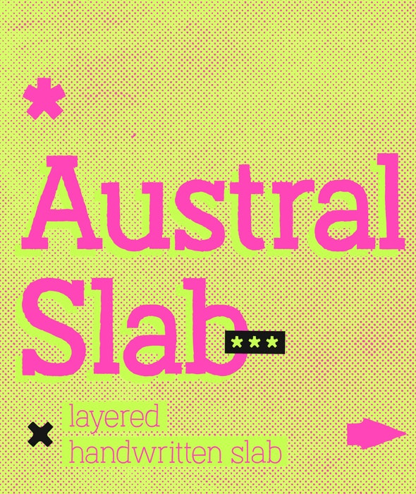 Austral Slab *Complete Family - Handwriting Fonts