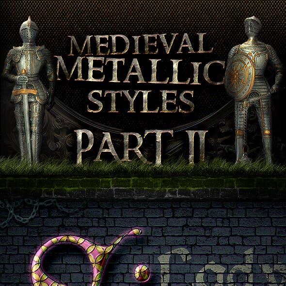 Metallic Medieval Styles - Part 2