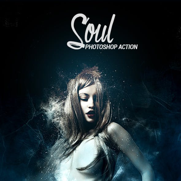 Soul - Photoshop Action