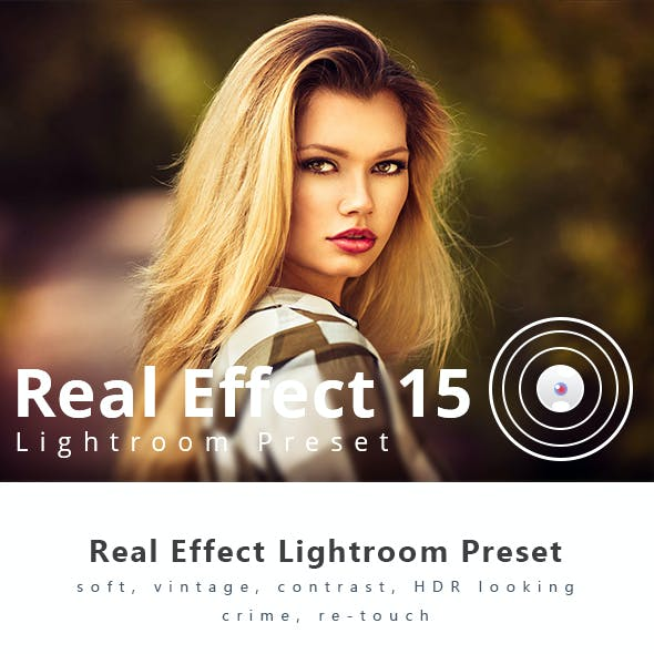 Real Effect 15 Photography Lightroom Preset