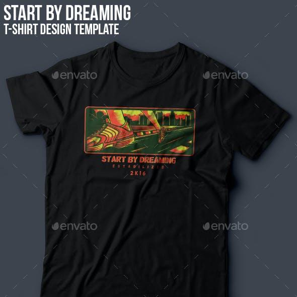 Start by Dreaming T-Shirt Design
