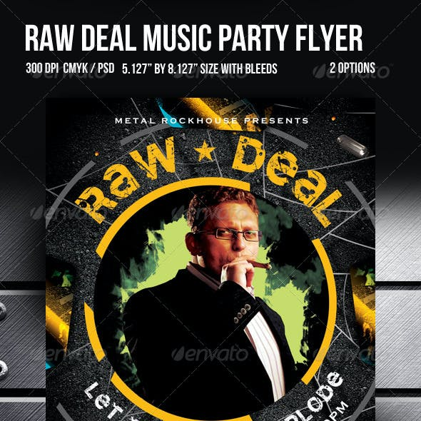 Raw Deal Music Party Flyer