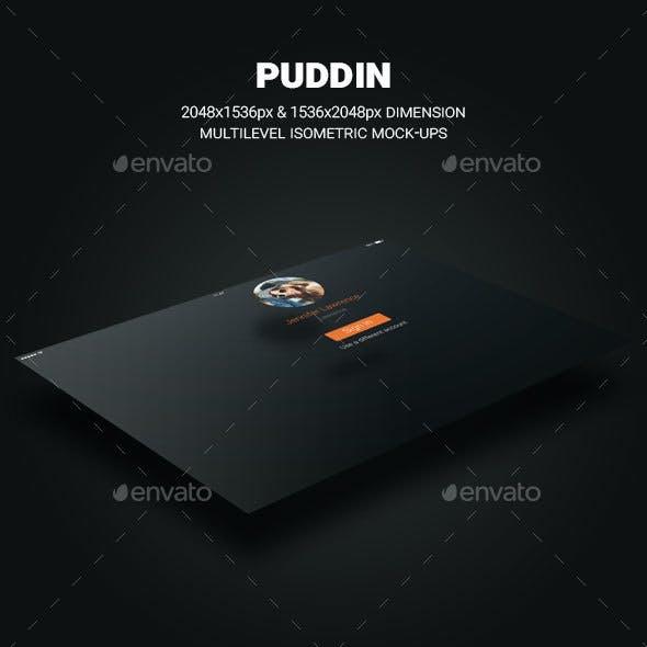 Puddin - Multilevel Isometric Mock-Ups