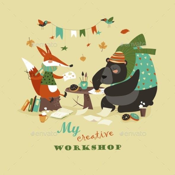 Fox and Bear at Creative Workshop