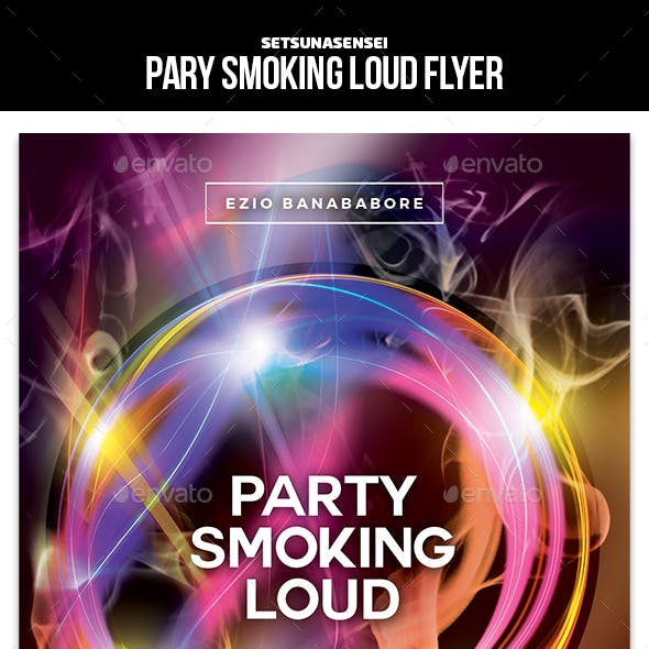 Party Smoking Loud Flyer