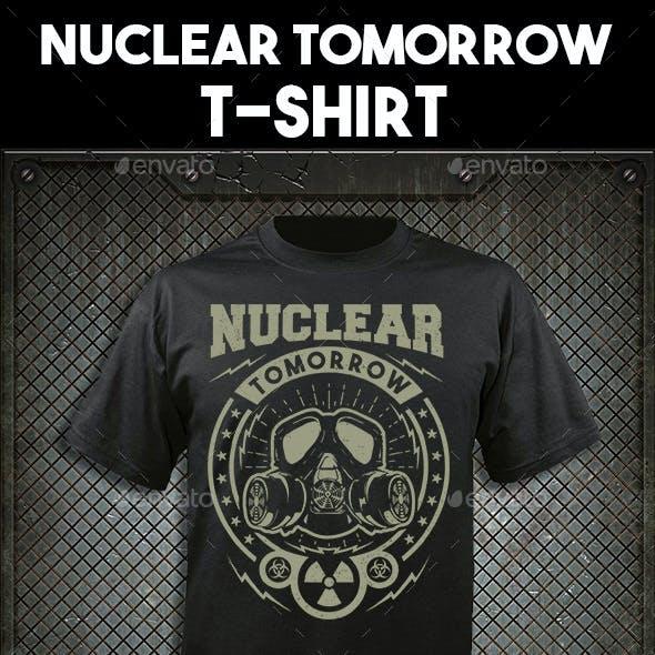 Nuclear Tomorrow T-shirt design