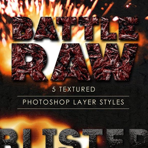 Battle Raw Photoshop Layer Styles