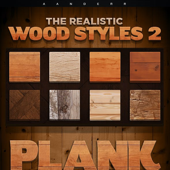 The Realistic Wood Styles 2