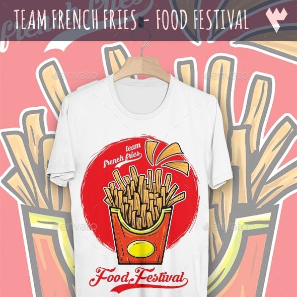 Team French Fries - Food Festival T-Shirt