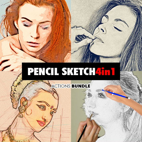 Pencil Sketch - 4in1 Photoshop Actions Bundle V.1