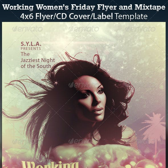 Working Women's Fridays Flyer and Mixtape