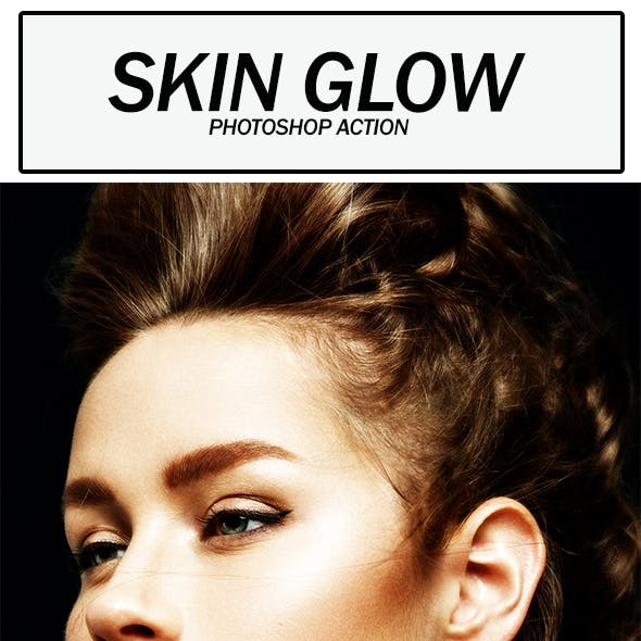 Skin Glow Photoshop Action