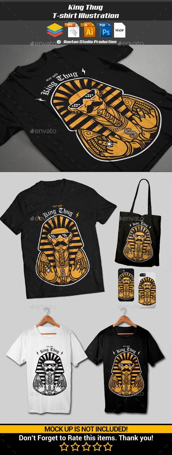 King Thug - Funny Designs