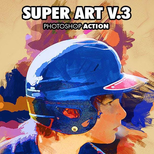Super Art V.3 Photoshop Action