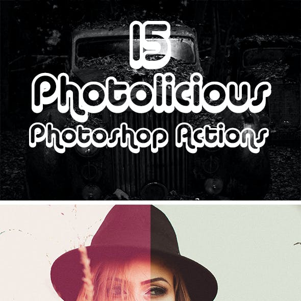 15  Photolicious Photoshop Actions