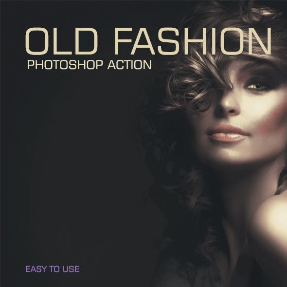 Old Fashion - Photoshop Action #32