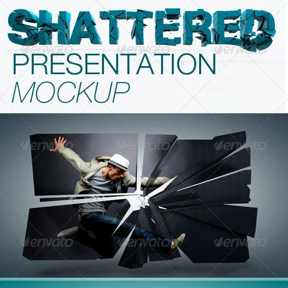 Shattered Presentation Mockup