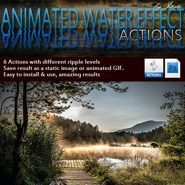 Animated Water Effect Actions