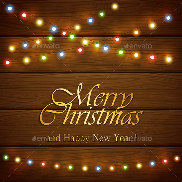 Colorful Christmas Lights Background.Colorful Christmas Lights On Wooden Background With Lettering