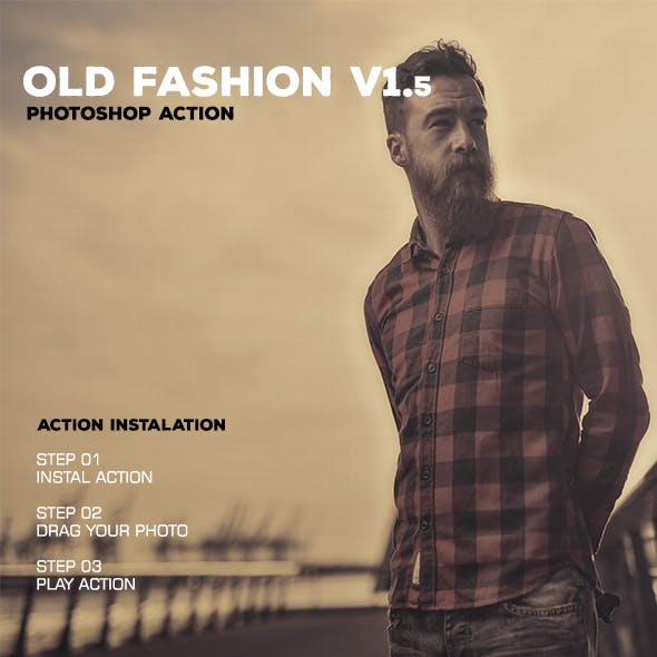 Old Fashion V1.5 - Photoshop Action #41