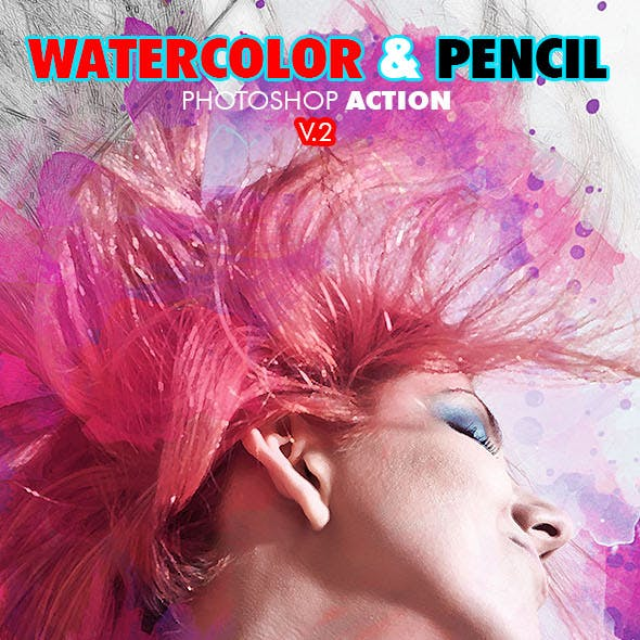 Watercolor & Pencil Photoshop Action V.2