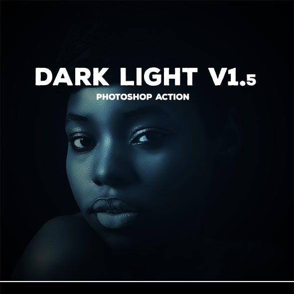 Dark Light Master v.1.5- Photoshop Action #43