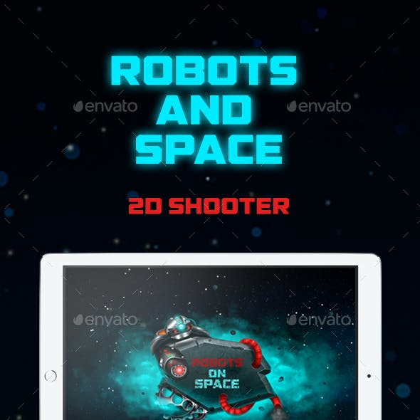 Robots and Space 2D Shooter Game Set