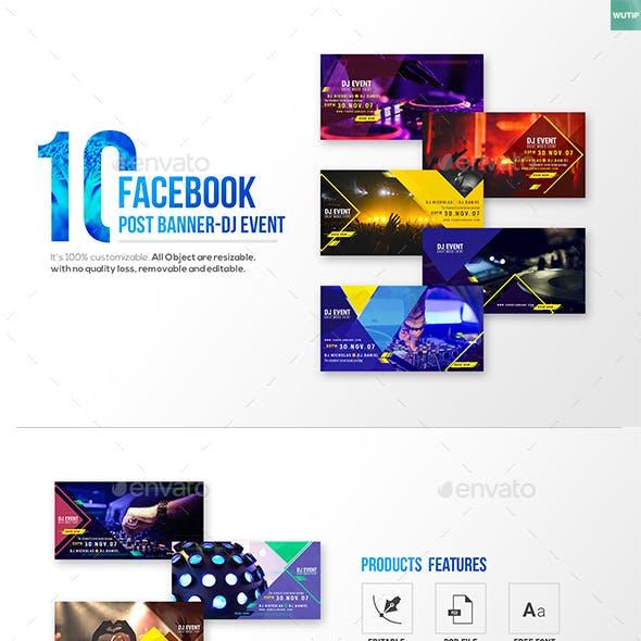 10 Facebook Post Banners - DJ Event